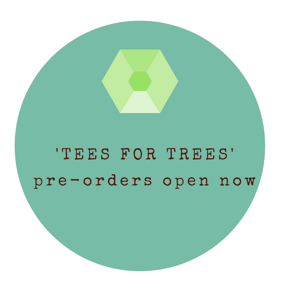 'TEES FOR TREES' Campaign: Pre-orders open now