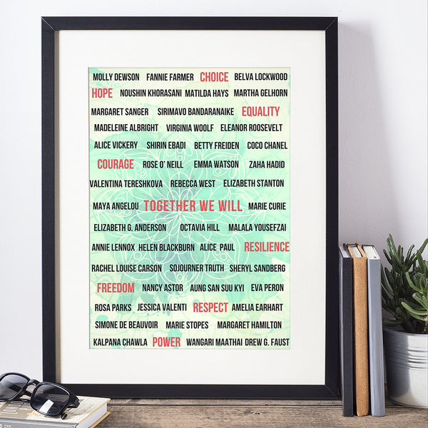 Inspiring Women Print- SPECIAL AUGUST PRICE 20% OFF