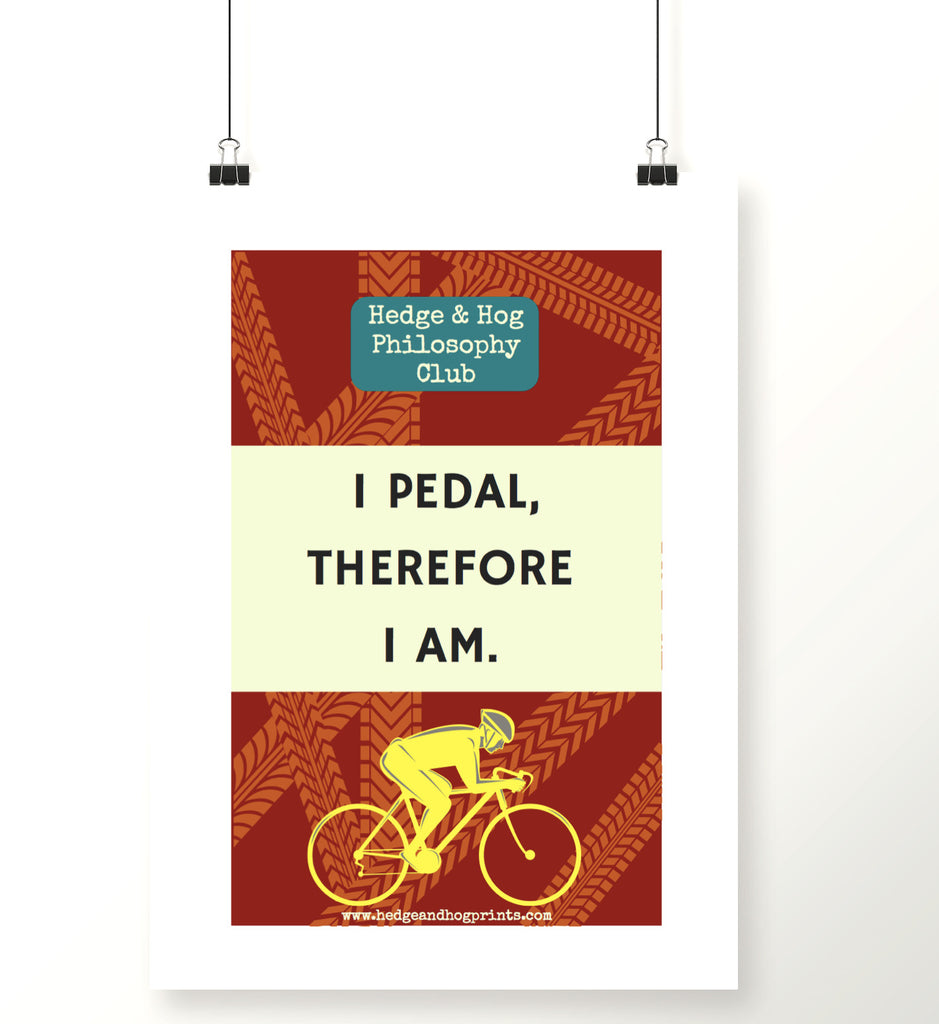 Father's Day 'I cycle, therefore I am' print