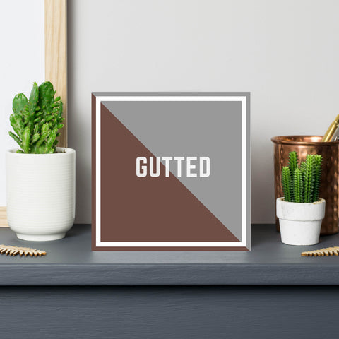 'Gutted' Consolation Sorry Greeting Card