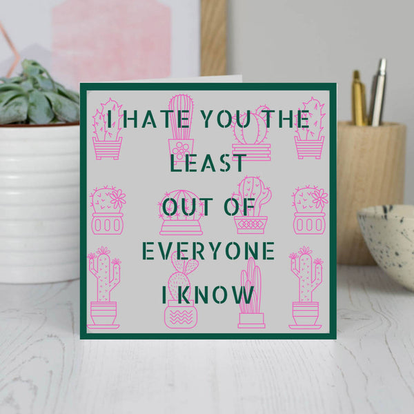 Funny 'Hate You Least' Blank All Purpose Card