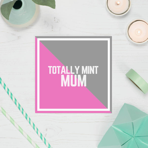 'Mint Mum' Card