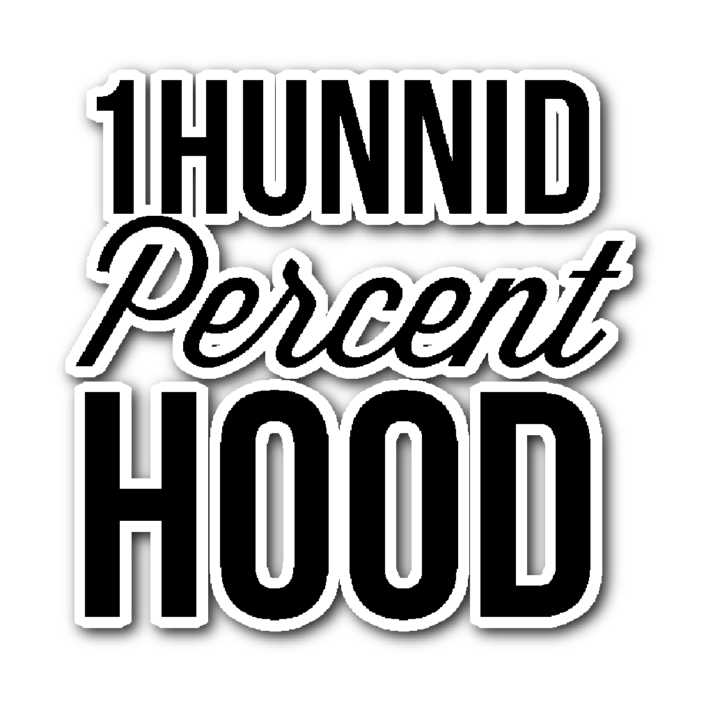 3x4 1Hunnid Percent Hood Sticker