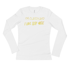 I Love Trap Music Ladies' Long Sleeve T-Shirt