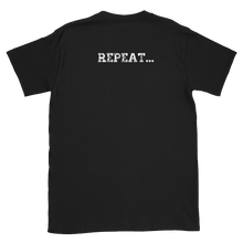 Send. Catch. Count. Repeat. Unisex T-Shirt