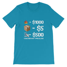 Touchdown = Priceless Unisex T-Shirt