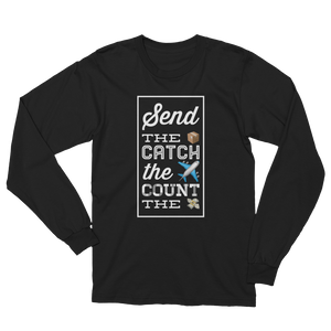 Send It. Catch It. Count It. Repeat Unisex Long Sleeve T-Shirt
