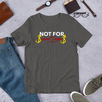 Not For Seasonal Trapper$ Unisex T-Shirt