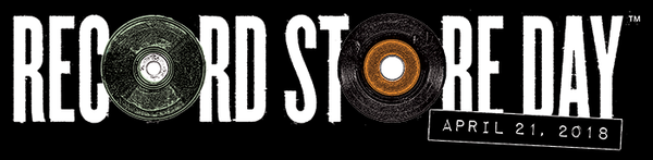 Record Store Day -  April 21, 2018