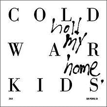 Cold War Kids - Hold My Home (Vinyl LP Record)