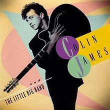 Colin James - And The Little Big Band (Vinyl LP Record)