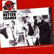D.O.A. - Something Better Change (Vinyl LP Record)