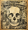 Builders and the Butchers - The Builders and the Butchers (Vinyl LP Record)