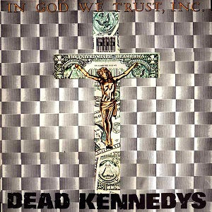 Dead Kennedys - In God We Trust, Inc. (Vinyl LP Record)