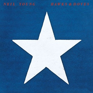 Neil Young - Hawks and Doves (Vinyl LP Record)