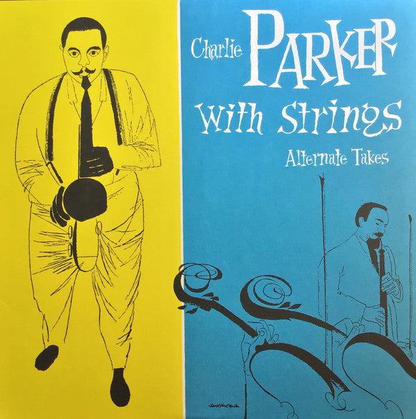Charlie Parker - With Strings Alternate Takes (Vinyl LP)
