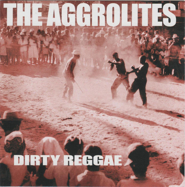Aggrolites - Dirty Reggae (Vinyl LP)