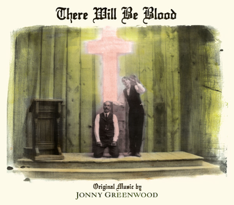 Jonny Greenwood - There Will Be Blood (Vinyl LP)
