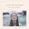 Cage the Elephant - Tell Me I'm Pretty (Vinyl LP Record)