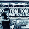 Tom Waits - The Early Years, Volume One (Vinyl LP Record)
