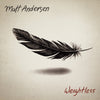 Matt Anderson - Weightless (Vinyl 2 LP Record)