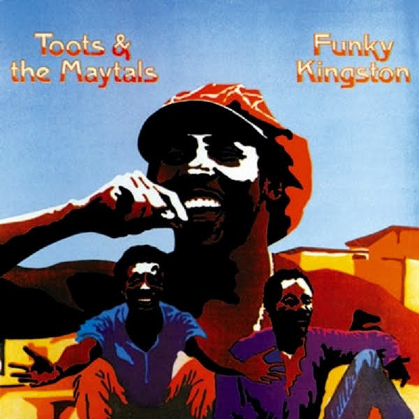 Toots & The Maytals - Funky Kingston  (Vinyl LP)