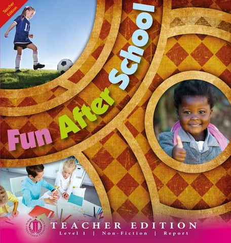 Fun After School (Teacher Edition - Level 1)