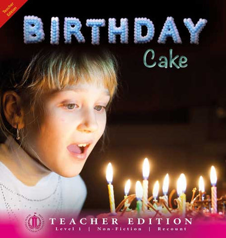 Birthday Cake (Teacher Edition - Level 1)