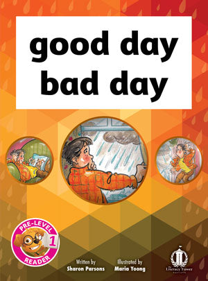 good day bad day (pre-level 1)