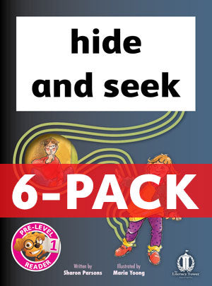 hide and seek 6-pack (Pre-level 1)