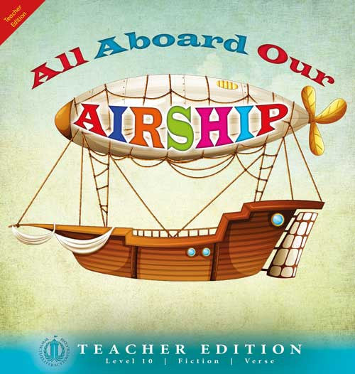 All Aboard Our Airship (Teacher Edition - Level 10)