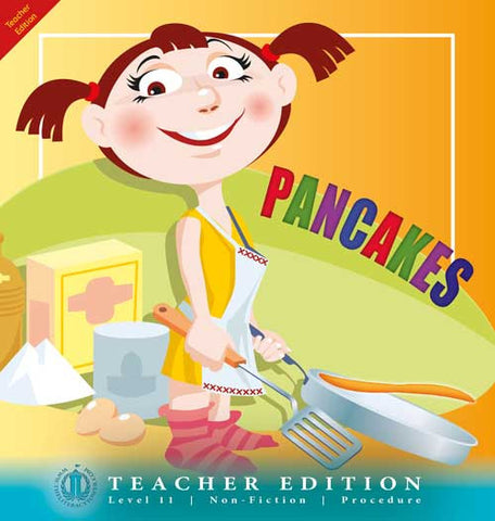 Pancakes (Teacher Edition - Level 11)