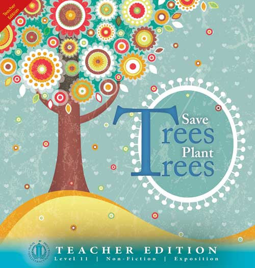 Save Trees Plant Trees (Teacher Edition - Level 11)