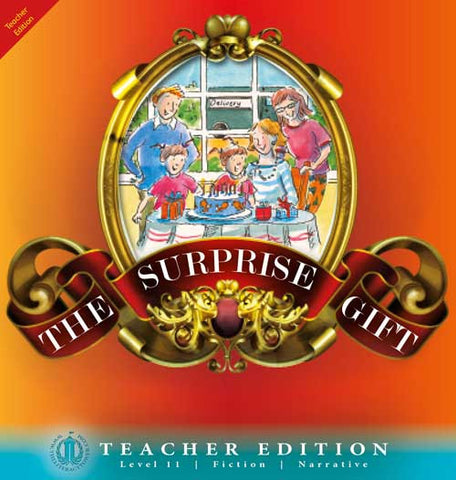 The Surprise Gift (Teacher Edition - Level 11)