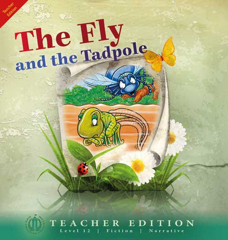 The Fly and the Tadpole (Teacher Edition - Level 12)