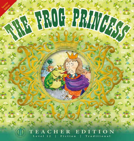 The Frog Princess (Teacher Edition - Level 12)