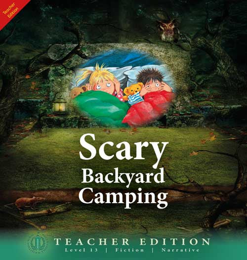 Scary Backyard Camping (Teacher Edition - Level 13)