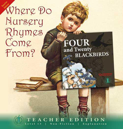 Where Do Nursery Rhymes Come From? (Teacher Edition - Level 13)