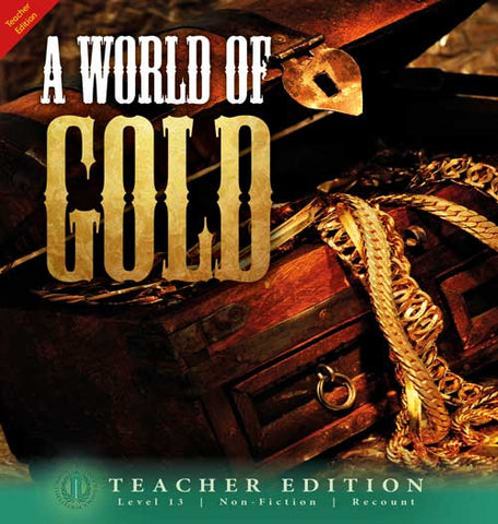 A World of Gold (Teacher Edition - Level 13)