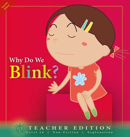 Why Do We Blink? (Teacher Edition - Level 14)