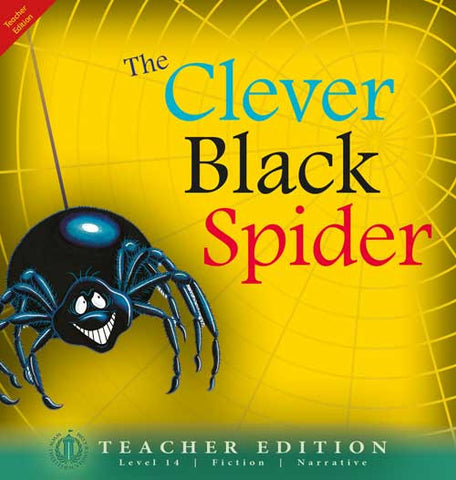 The Clever Black Spider (Teacher Edition - Level 14)