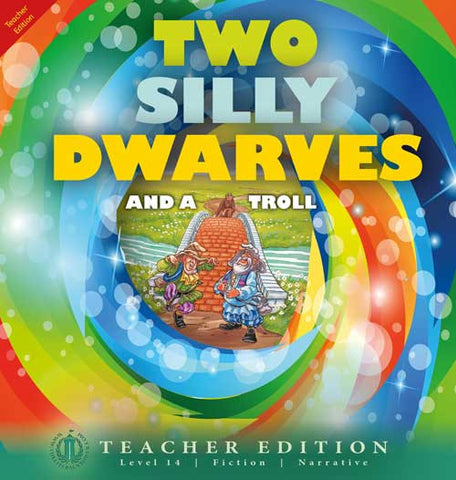 Two Silly Dwarves and a Troll (Teacher Edition - Level 14)
