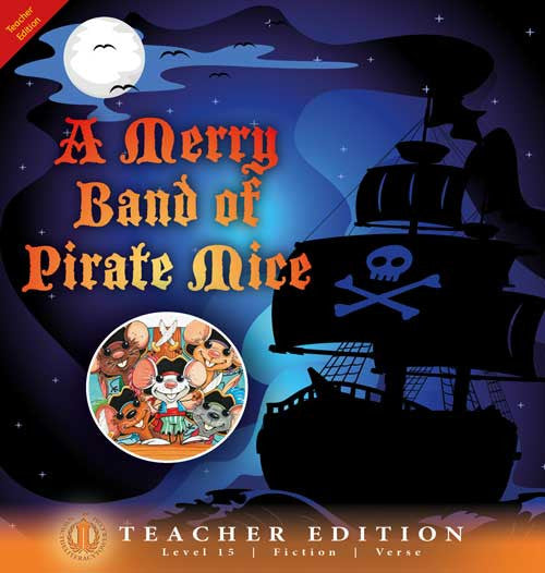 A Merry Band of Pirate Mice (Teacher Edition - Level 15)