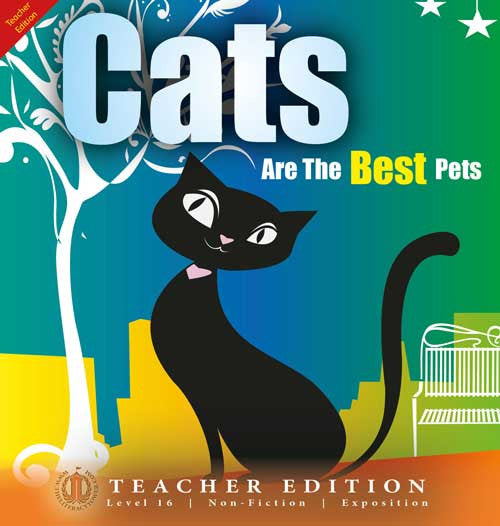 Cats are the Best Pets (Teacher Edition - Level 16)