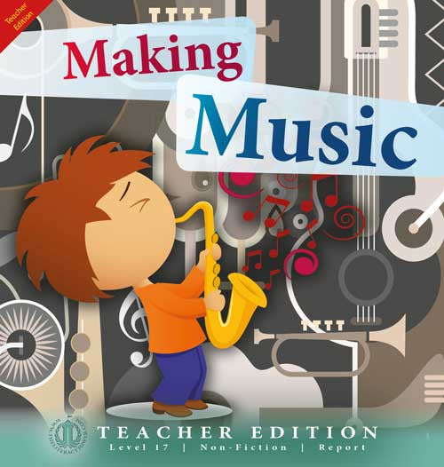 Making Music (Teacher Edition - Level 17)