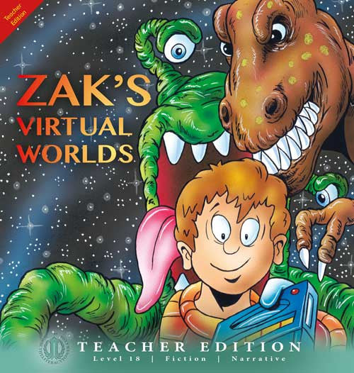 Zak's Virtual Worlds (Teacher Edition - Level 18)