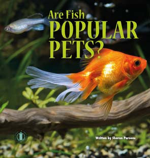 Are Fish Popular Pets? (Level 18)