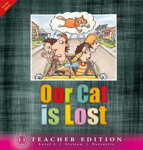 Our Cat is Lost (Teacher Edition - Level 2)