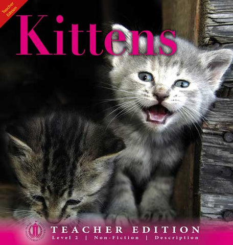 Kittens (Teacher Edition - Level 2)