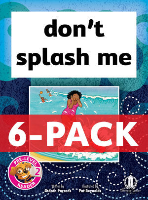 don't splash me 6-pack (Pre-level 2)
